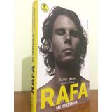 Rafa- Rafael Nadal Con John Carlin
