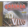 Cd Catuaba Com Amendoim Ao Vivo Vol 2 - Orig Lacr Forró