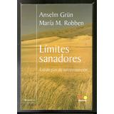 Limites Sanadores - Anselm Grun
