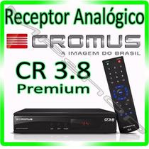 Receptor Analógio Cromus 3.8 Prem * Para Antena Parabolica *