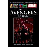 Coleccion Marvel Salvat - Nuevos Avengers, La Fuga