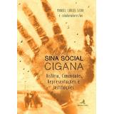 Sina Social Cigana - História, Comunidades, Representações