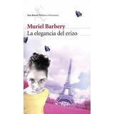 Libro La Elegancia Del Erizo - Muriel Barbery En Pdf