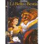 La Bella Y La Bestia, Colección De 2 Dvd.