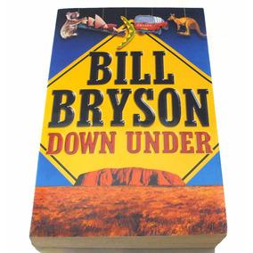 Leilão Livro Down Under De Bill Bryson 200 Em Ingles B2496
