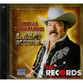 Lalo Mora, Cumbias Y Huapangos, Disa 2009 Nuevo!!!