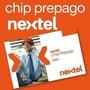 Chips Nextel Activalo A Tu Nombre