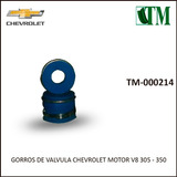 Gorros De Valvula Chevrolet Motor V8 305 - 350 (juego)