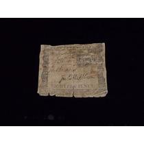 Antigüo Billete De 18 Peniques De 1772. Pre Independendencia