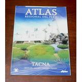 Atlas Regional Del Perú Tacna El Popular Historia Geografía