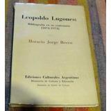 Leopoldo Lugones.bibliografia En Su Centenario.becco