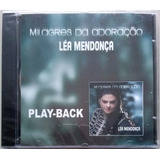 Cd Léa Mendonça - Milagres Da Adoração - Playback