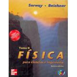 Fisica - Raymond Serway 5ta Edicion - Tomo Ii Solucionario