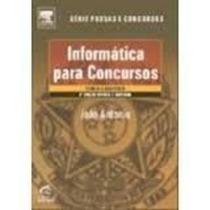Informática Para Concorsos - Teoria E Questões João Antonio