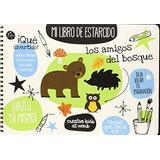 Los Amigos Del Bosque. Mis Libros De Estarcido; Envío Gratis