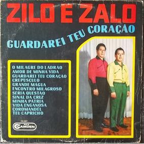 Lp Zilo E Zalo (guardarei Teu Coração)