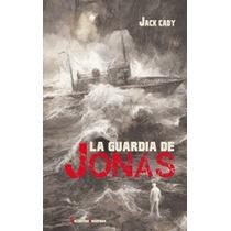 La Guardia De Jonás Jack Cady