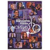 Dvd Um Barzinho, Um Violao - Novelas Anos 80 (984635)