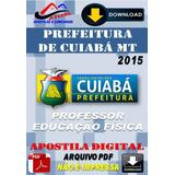 Apostila Digital Pref Cuiaba Mt Professor Educacao Fisica