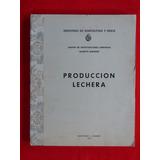Produccion Lechera C.i.a. Alberto Boerger
