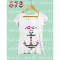 Tshirt Feminina Âncora Aloha Etnico Look Moda Estampa Flamê
