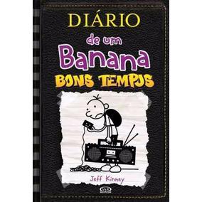 Diário De Um Banana Livro 10 Bons Tempos Jeff Kinney Dantes