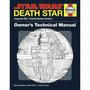 Manual Técnico Del Propietario Estrella De La Muerte: La