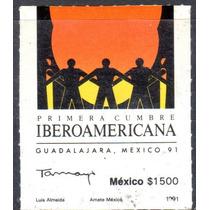Timbre Postal Primera Cumbre Iberoamericana Gdl 1991
