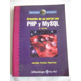 Creación De Un Portal Con Php Y Mysql - Jacobo Pavón Puertas