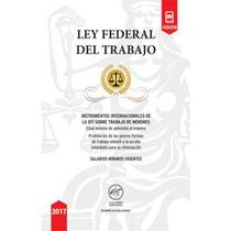 Ley Federal Del Trabajo 2017