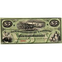 Banco Oxandaburu Y Garbino 5 Pesos Año 1869 Sin Circular