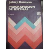 Programación De Sistemas John J.donovan