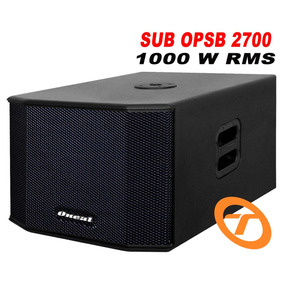 Caixa Sub 18 Ativa Oneal Opsb 2700 1000w Rms Grave Potente