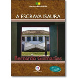 Livro - A Escrava Isaura - Bernardo Guimarães - Livro Novo!
