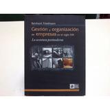 Gestión Y Organización De Empresas En El S Xxi