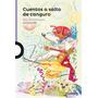 Cuentos A Salto De Canguro - Loqueleo - + 8 Años