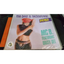 Mc B Feat Daisy Dee This Beat Is Technotronic Remix By Dj