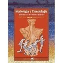 Morfologia E Cinesiologia Aplicada Ao Movimento Humano