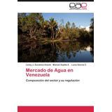 Libro Mercado De Agua En Venezuela: Composición Del Sector