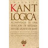 Libro; Logica. Seleccion De Reflexiones Del Legado De Kant