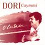 Cd Dori Caymmi - O Cantador Grandes Sucessos