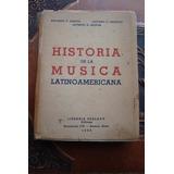 Historia De La Musica Latinoamericana Garcia Croatto Ed1938