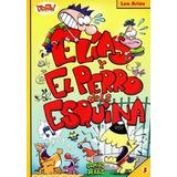 Comic: Elias Y El Perro De La Esquina ( Colección ¡ Toing !