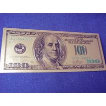Billete 100 Dolares De Suerte Fantasia En Plastico Color Oro