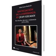 Anunciación De La Esperanza En Juan Gelman (dlc)