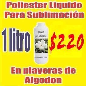 Litro De Polimero Poliéster Para Sublimación De Algodón Etc