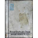 Manual Rastrojero Diesel Con Motor Idenor Xd-4.88. 45553