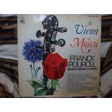 Vinilo Frank Pourcel De Viena A Moscu