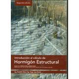 Introducción Al Cálculo De Hormigón Estructural