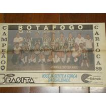 Poster Do Botafogo Campeão Carioca De 1989 Raridade Fogão